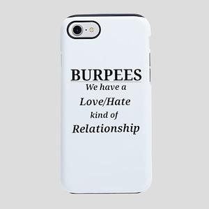 Burpees Love/Hate iPhone 8/7 Tough Case