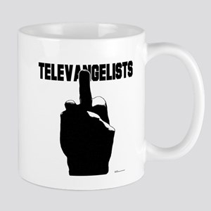 Fuck Televavgelists  Mug