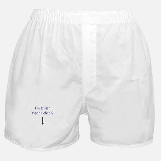 I'm Jewish, Wanna Check? Boxer Shorts