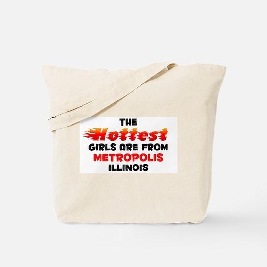 Hot Girls: Metropolis, IL Tote Bag