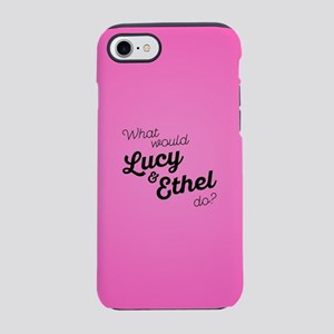 What Would Lucy & Ethel Do iPhone 8/7 Tough Case