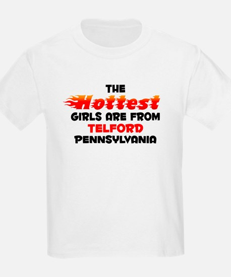 Hot Girls: Telford, PA T-Shirt