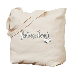Garlic is for Lovers Tote Bag