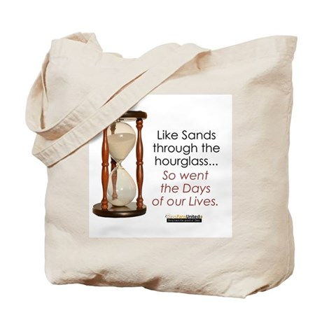 So Went the Days of our Lives Tote Bag