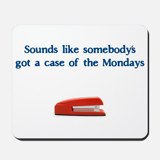 Case of the Monday's Mousepad