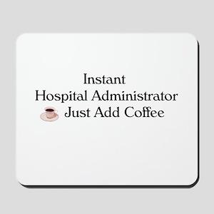 Hospital Administrator Mousepad
