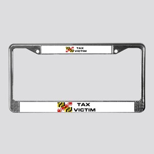 MD. TAX VICTIM License Plate Frame