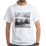 GOT GAS? White T-Shirt