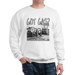 GOT GAS? Sweatshirt