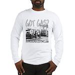 GOT GAS? Long Sleeve T-Shirt