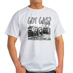GOT GAS? Light T-Shirt
