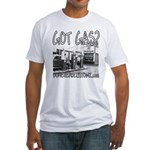 GOT GAS? Fitted T-Shirt