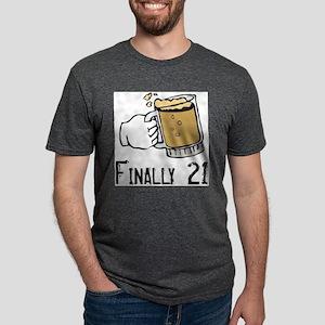 Finally 21 T-Shirt