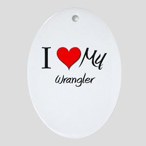 I Heart My Wrangler Oval Ornament