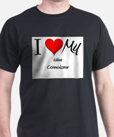 I Heart My Wine Connoisseur T-Shirt