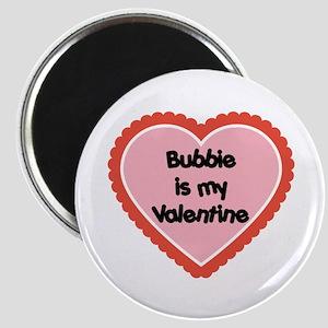 Bubbie is My Valentine Magnet