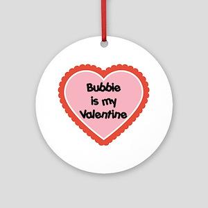 Bubbie is My Valentine Ornament (Round)