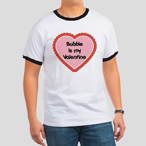Bubbie is My Valentine Ringer T