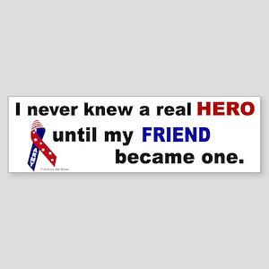 Never Knew A Hero.....Friend (ARMY) Sticker (Bumpe