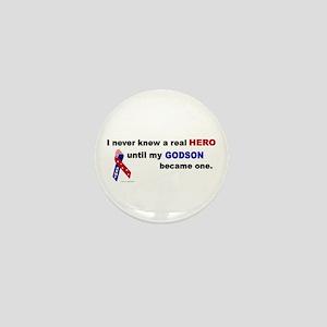 Never Knew A Hero.....Godson (ARMY) Mini Button