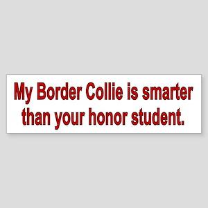 Border Collie is Smarter Bumper Sticker
