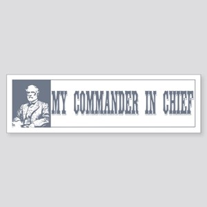 Commander in Chief Bumper Sticker