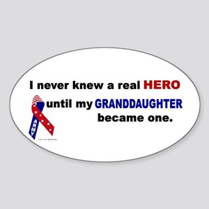 Never Knew A Hero.....Granddaughter (ARMY) Sticker
