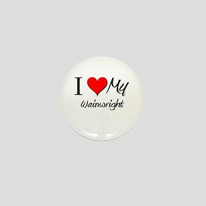 I Heart My Wainwright Mini Button