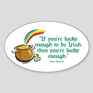 Lucky enough to be Irish Oval Sticker