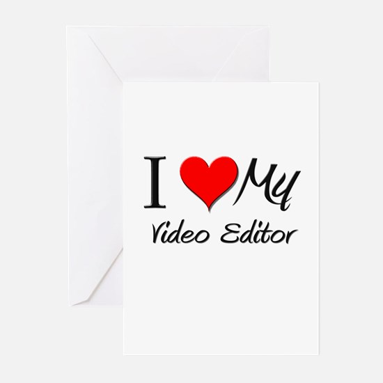I Heart My Video Editor Greeting Cards (Pk of 10)