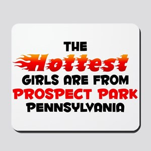 Hot Girls: Prospect Par, PA Mousepad