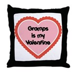Gramps is My Valentine Throw Pillow