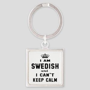 I am Swedish and I can't keep calm Square Keychain