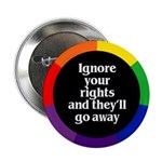 IGNORE YOUR RIGHTS Button