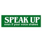 SPEAK UP Bumper Sticker