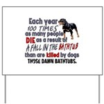 Killer Bathtubs Yard Sign