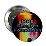 "The MHE Research Foundation 2.25"" Button (100 pack"