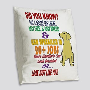 did you know service dog education Burlap Throw Pi