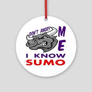 I know Sumo Round Ornament