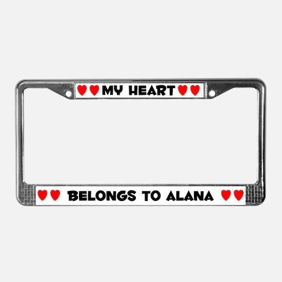 My Heart: Alana (#004) License Plate Frame
