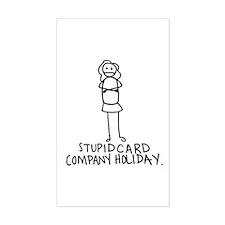 Stupid (b) Rectangle Sticker