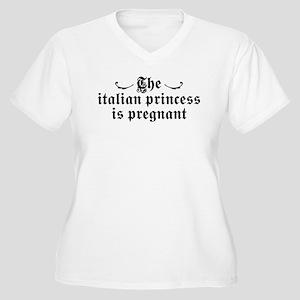 The Italian Princess is Pregnant Women's Plus Size