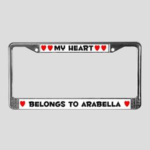 My Heart: Arabella (#004) License Plate Frame