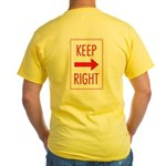 Keep Right Yellow T-Shirt