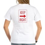 Keep Right Women's V-Neck T-Shirt