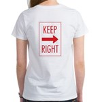 Keep Right Women's T-Shirt