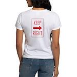 Keep Right Women's T-Shirt