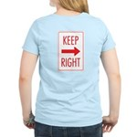 Keep Right Women's Light T-Shirt