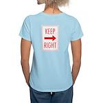 Keep Right Women's Light T-Shirt