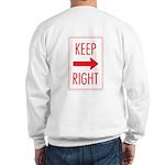 Keep Right Sweatshirt